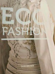 Eco Fashion, Sass Brown