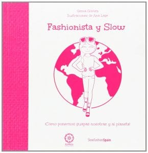 Fashionista y slow, Gema Gómez
