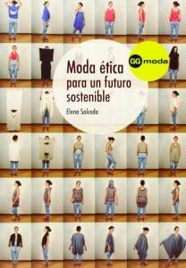 Moda ética para un futuro sostenible, Elena Salcedo